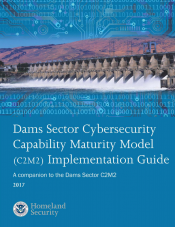 Dams Sector Cybersecurity Capability Maturity Model  C2M2  Implementation Guide_0.png